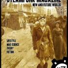The Future of SteamPunk Fashion -- SteamPunk Magazine #7